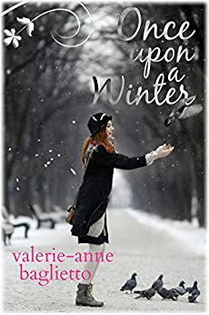 Once Upon A Winter by [Baglietto, Valerie-Anne]