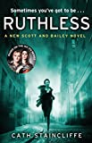 Ruthless (Scott & Bailey Series Book 3)
