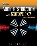 Audio Restoration With Izotope Rx