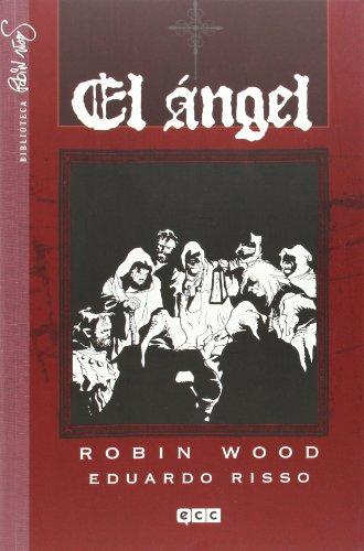 El Ángel por Robin Wood