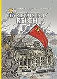 Les reportages de Lefranc : La chute du Reich by Olivier Weinberg (2015-04-29)