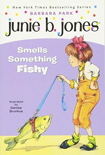 Junie B Jones smells something fishy.