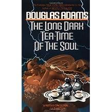 The Long Dark Tea-Time of the Soul by Douglas Adams (1991-02-15)