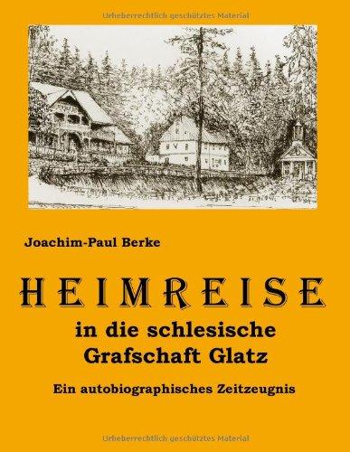 Heimreise-in-die-schlesische-Grafschaft-Glatz-Ein-autobiographisches-Zeitzeugn