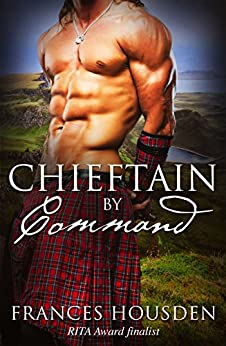 Chieftain By Command (Chieftain Series Book 2) by [Housden, Frances]