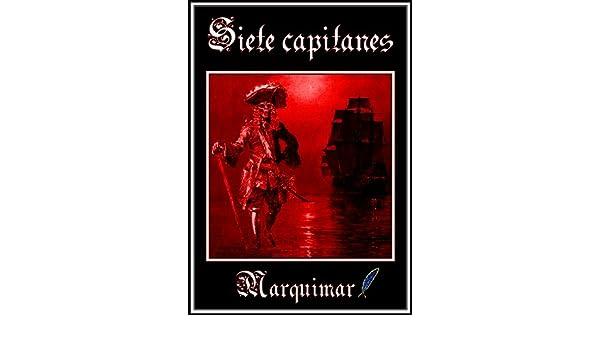 Siete capitanes (Spanish Edition)