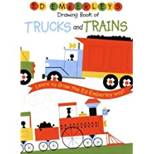 Ed Emberley's Drawing Book of Trucks and Trains by Ed Emberley (2005-06-22)