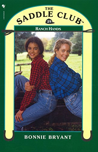 Saddle Club 29: Ranch Hands (Saddle Club series) (English Edition) por Bonnie Bryant