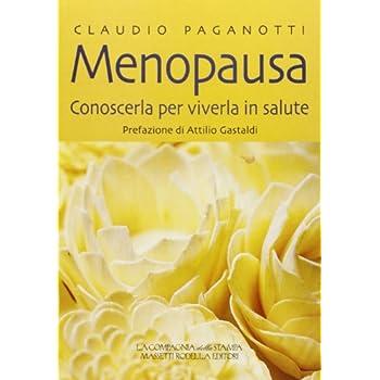 Menopausa. Conoscerla Per Viverla In Salute