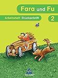 Fara und Fu - Ausgabe 2007: Spracharbeitsheft 2 DS