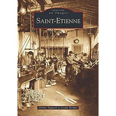 Saint-Etienne - Tome I