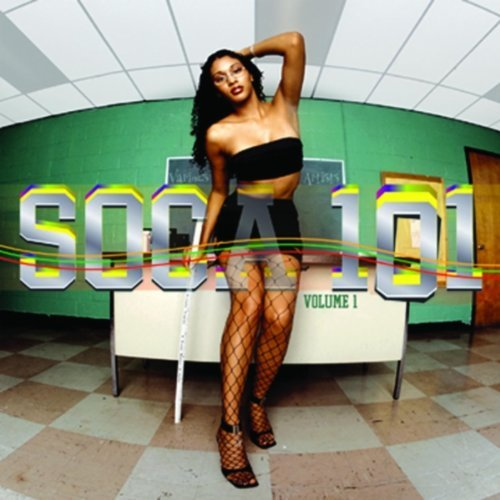 Soca 101 1 by VARIOUS ARTISTS (2001-11-06) (Soca 101)