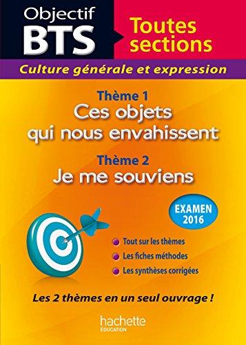 Objectif BTS Culture Génerale Et Expression Les 2 Thèmes