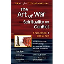 Art Of War - Spirituality For Conflict: Annotated and Explained (Skylight Illuminations)
