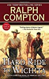 Ralph Compton Hard Ride to Wichita (Ralph Compton Western Series) by Marcus Galloway (2013-11-05)