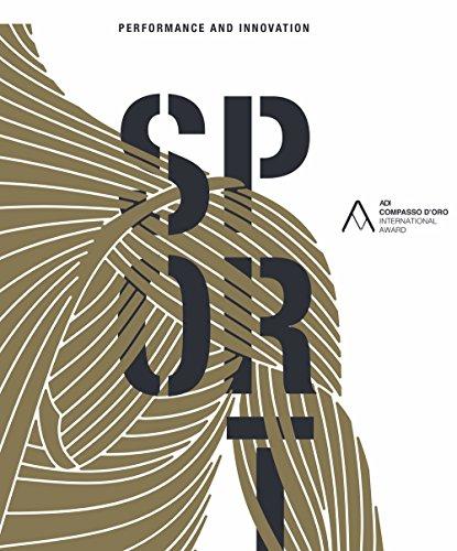 Sport. Performance and innovation. ADI Compasso d'Oro International Award 2017. Ediz. italiana e inglese