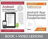 Android App Development Fundamentals LiveLessons Bundle (Livelessons: Deiel Developers Series)