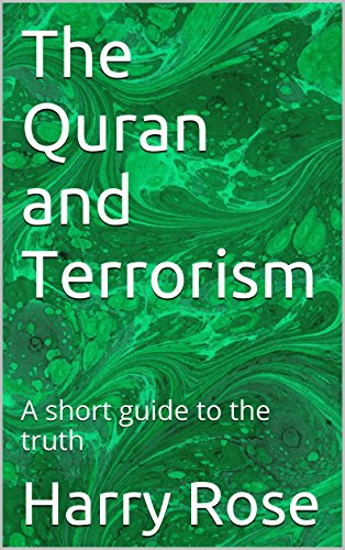 the-quran-and-terrorism-a-short-guide-to-the-truth-english-edition