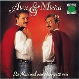 Alex & Micha - Die Musi muss vom Herrgott sein