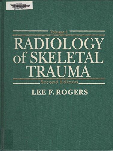Radiology of Skeletal Trauma by Lee F. Rogers (1992-07-30)