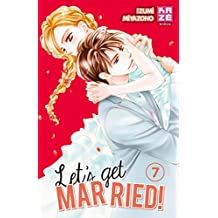 Let's get married !, Tome 7 :