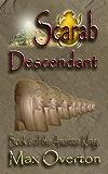 The Amarnan Kings, Book 6: Scarab - Descendant