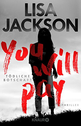 You will pay - Tödliche Botschaft: Thriller Lisa Jackson Ebooks