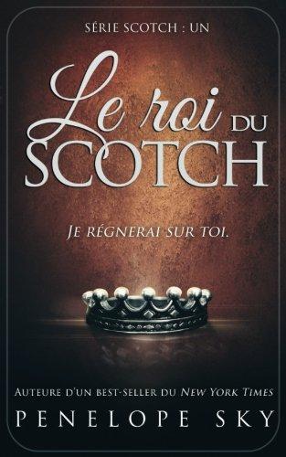 Le roi du Scotch: Volume 1