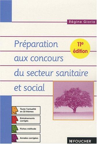 Préparation aux concours du secteur sanitaire et social (Ancienne Edition)