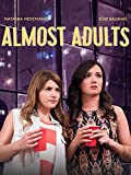 Fast Erwachsene (Almost Adults) [OV]