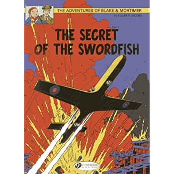 Blake & Mortimer - tome 15 The secret of the Swordfish partie 1 (15)