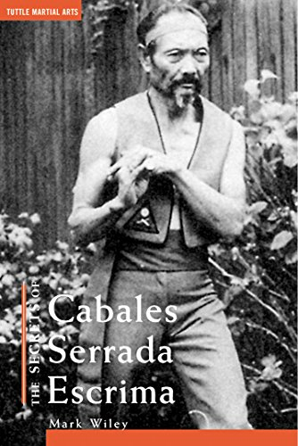 The Secrets of Cabales Serrada Escrima por Mark V. Wiley