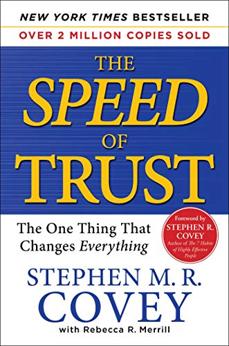 The SPEED of Trust: The One Thing that Changes Everything (English Edition)