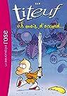 Titeuf, tome 9 : Ah ouais, d'accord ! (roman) par Zep