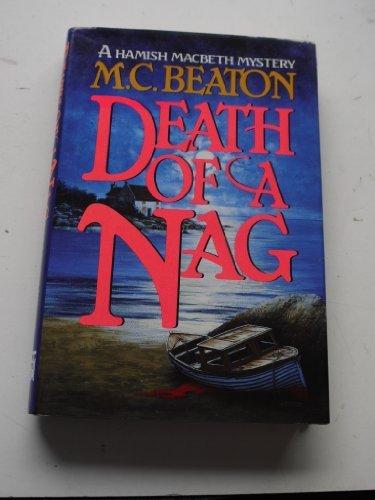 Death of a Nag (Hamish Macbeth Mysteries, No. 11) by M. C. Beaton (1995-07-02)