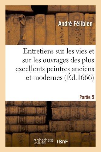Entretiens sur les vies. 5e partie. - Vve S. Mabre-Cramoisy, 1688 par André Félibien