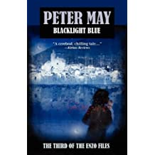 Blacklight Blue: An Enzo File (Enzo Files) by Peter May (2010-03-01)