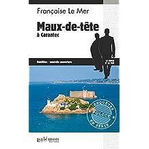 Maux-de-tête à Carantec: Enquête dans une station balnéaire bretonne (Enquêtes en série t. 13)
