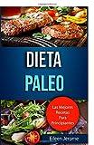 Dieta Paleo: Las Mejores Recetas Para Principiantes