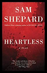 Heartless: A Play (Vintage) by Sam Shepard (2013-10-24)