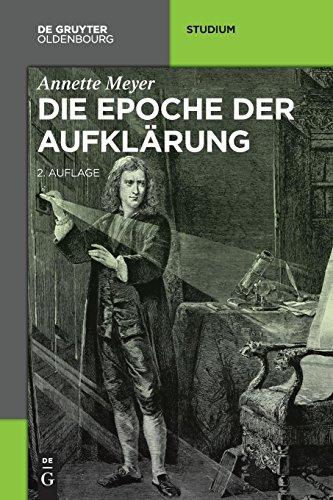 Die Epoche der Aufklärung (Akademie Studienbücher - Geschichte)
