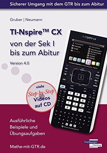 Preisvergleich Produktbild TI-Nspire CX von der Sek I bis zum Abitur Version 4.0 mit CD-ROM