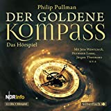 Der goldene Kompass - Das Hörspiel: 11 CDs (His Dark Materials, Band 1)