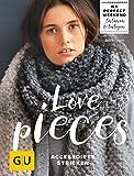 Love pieces: Accessoires stricken (GU Kreativ Spezial) - Anja Lamm