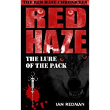 RED HAZE: The Dogs of War (The Red Haze Chronicles Book 3)