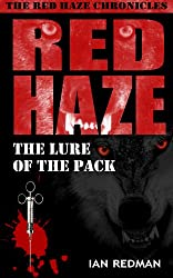 RED HAZE: The Lure of the Pack (The Red Haze Chronicles Book 2) (English Edition)