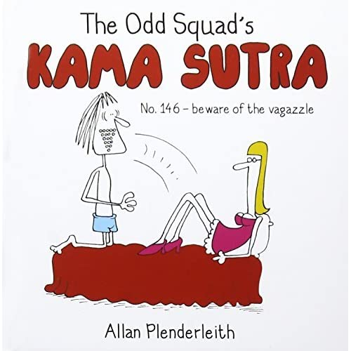 The Odd Squad's Kama Sutra by Allan Plenderleith (2014-10-09)