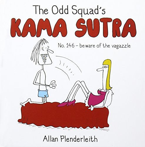 The Odd Squad's Kama Sutra by Allan Plenderleith (2014-10-09)