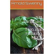 101 Miracles Of Natural Healing Pdf (English Edition)