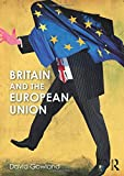 Britain and the European Union - David Gowland